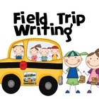 Field Trip Writing