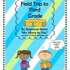 Field Trip to Third Grade