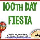 Fiesta 100:  A 100th Day Event!  A Common Core Aligned Pack!