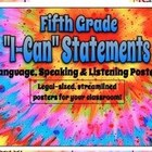 Fifth Grade Common Core LANGUAGE, SPEAKING, LISTENING &quot;I C