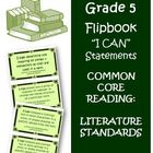 Fifth Grade Common Core Reading Literature  I Can Cards