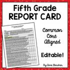 Fifth Grade Common Core Report Card- Editable - Fits on on