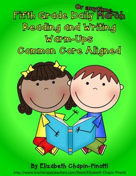 Fifth Grade Daily March Reading and Writing Warm-Ups Commo