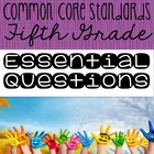 Fifth Grade Essential Questions for the Common Core Standards