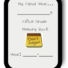 Fifth Grade Memory Book- End of Year