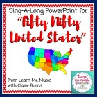 Fifty Nifty United States Lyrics PowerPoint