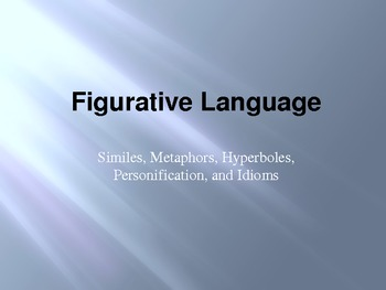 Figurative Language PPT- Similes, Metaphors, Personificati