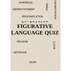 Figurative Language Quiz: 10 Different Figures of Speech