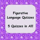 Figurative Language Quizzes