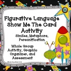 Figurative Language Show Me the Card Activity