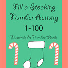 Fill a Stocking Number Activity 1 to 100 - numerals and nu