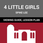 "Film Guide, Quiz and Lesson Plan Tips: Spike Lee's ""4 Litt"