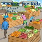 Finance for Kids: Volume 11: Markets
