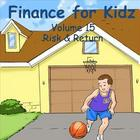 Finance for Kids: Volume 15: Risk & Return