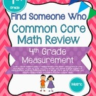 Find Someone Who - 4.MD.1 - Metric - Common Core Math