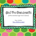 Find the Ornaments {A Differentiated Sight Word Game}