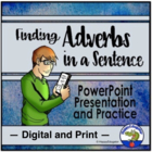 Finding Adverbs in a Sentence Interactive PowerPoint