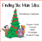 Finding the Main Idea: Christmas Customs