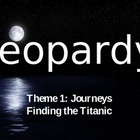 Finding the Titanic Jeopardy