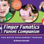 Finger Funatics Parent Companion Cards (Fine Motor Development)
