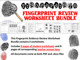 Fingerprint Evidence Review Worksheet Bundle