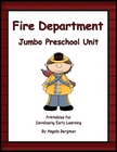 Fire Department JUMBO Preschool Unit