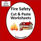 Fire Safety Cut and Paste Worksheet Set