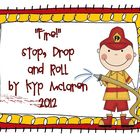 Fire! Stop, Drop and Roll