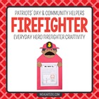 Firefighter Hero {A September 11 Hero Craftivity}
