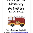 Firefighter Literacy Activities for Word Work