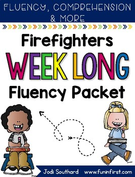 Firefighter Weeklong Fluency Packet - Week 3 of March Packet
