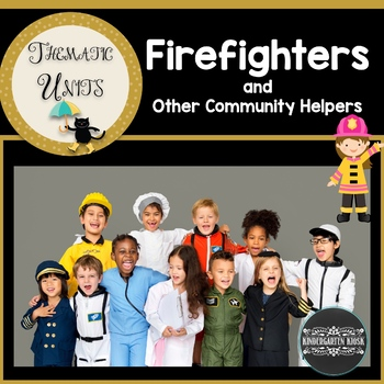 Firemen & other Community Helpers Unit: Thematic Common Co