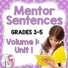 First 10 Weeks: Mentor Sentence Unit