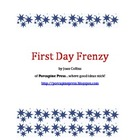 First Day Frenzy