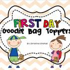 First Day Goodie Bag Toppers {Kindergarten}