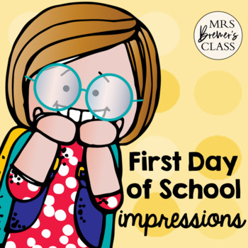 First Day Of School Impressions