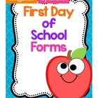 First Day of School Forms2