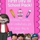 First Day of School Pack: Activities, Games, and Worksheet
