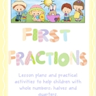 First Fractions - Whole, Halves and Quarters