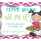 First Grade Add it Up- CCS Math Vocabulary Activity