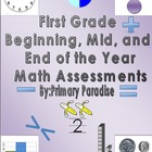 First Grade Beginning, Middle, and End of Year Math Assess