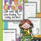 First Grade Can You Dig It?  Close Reading Passages & More