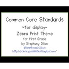 First Grade Common Core Display Cards (Zebra Theme)