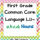 First Grade Common Core Language Arts (L.1.1-a,b,c,d) Unit-SET 1