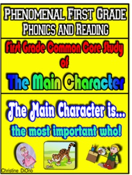 First Grade Common Core Main Character Study