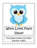 First Grade Common Core Math Place Value Center