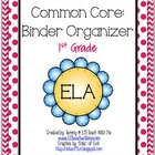First Grade ELA: Common Core Binder Organizer