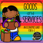 First Grade Economics:  Goods and Services