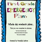 First Grade Emergency Plans: Plans within minutes!