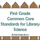 First Grade Library Science Common Core Standards with References
